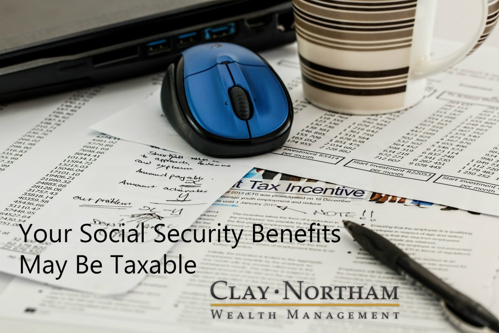 Your Social Security Benefits May Be Taxable
